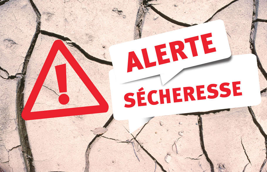 Alerte sécheresse : Passage au niveau crise.